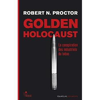 Golden Holocaust - La conspiration des industriels du tabac