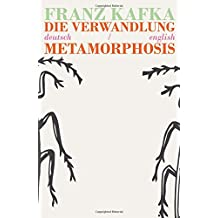 Die Verwandlung/Metamorphosis: Bilingual Parallel Text in Deutsch/English