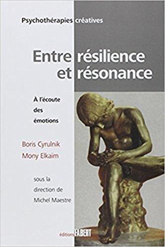 Entre rsilience et rsonnance : A l'coute des motions