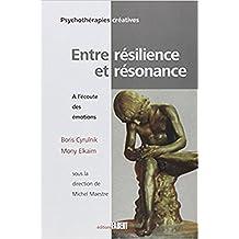 Entre résilience et résonnance : A l'écoute des émotions