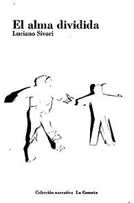 El alma dividida par Luciano Sívori