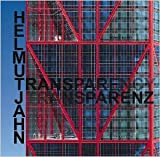 Helmut Jahn - Transparenz/Transparency