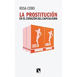 La prostitución en el corazón del capitalismo (Mayor)