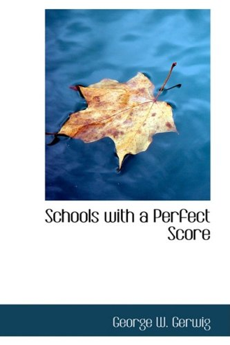 Schools with a Perfect Score