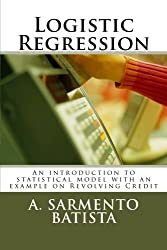 Logistic Regression: An introduction to statistical model with an example on Revolving Credit