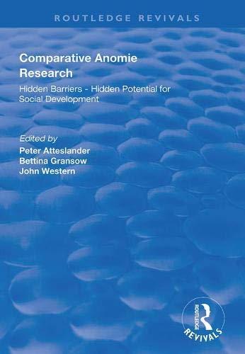 Comparative Anomie Research: Hidden Barriers - Hidden Potential for Social Development