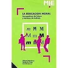 La educación moral: 004 (Mie - Castella)