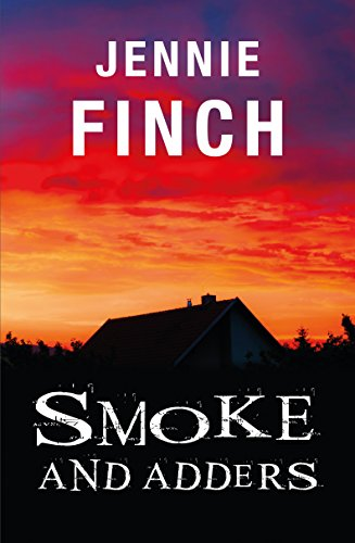 Smoke and Adders (Alex Hastings Series) by [Finch, Jennie]