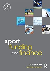 Sport Funding and Finance: Second edition (Sport Management Series)