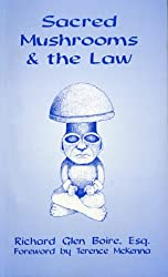Sacred Mushrooms and the Law