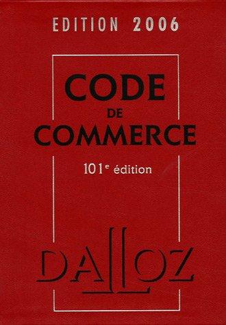 Code de Commerce : Edition 2006 (1Cédérom)