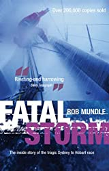 Fatal Storm: The Inside Story of the Tragic Sydney to Hobart Race