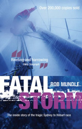 fatal-storm-the-inside-story-of-the-tragic-sydney-to-hobart-race