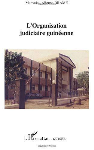 L'Organisation judiciaire guinéenne