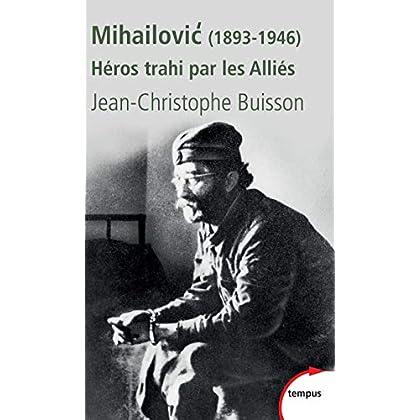 Mihailovic (1893-1946)