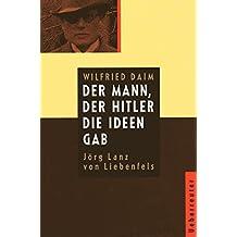 Der Mann, der Hitler die Ideen gab