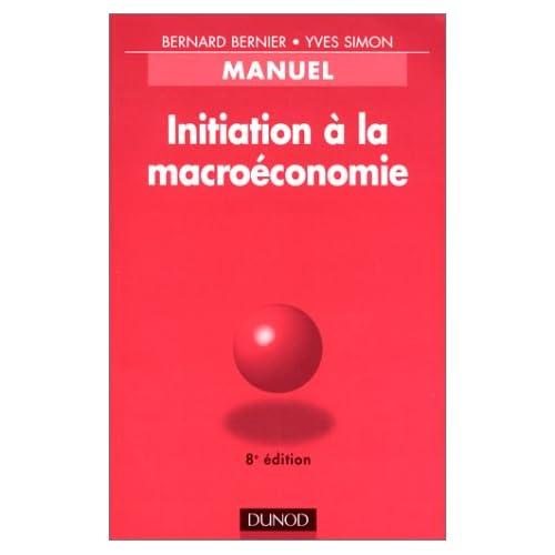 Initiation à la macroéconomie : Manuel, 8e édition