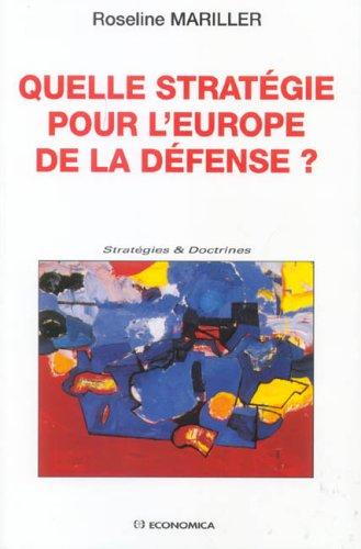 Quelle stratégie pour l'Europe de la défense ?