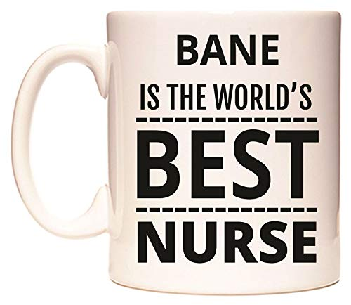 BANE IS THE WORLD'S BEST NURSE Taza por WeDoMugs