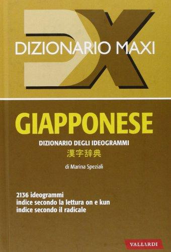 Dizionario maxi. Giapponese. Dizionario degli ideogrammi