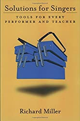 Solutions for Singers: Tools for Every Performer and Teacher
