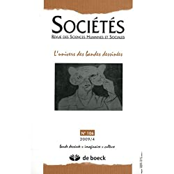 Societes 2009/4 - No 106 l'Univers des Bandes Dessinees