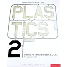 Plastics 2 (Materials for Inspirational Design) by Chris Lefteri (2006-03-01)