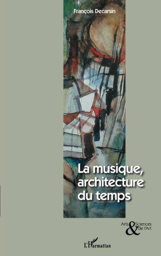 Musique architecture du temps (la)