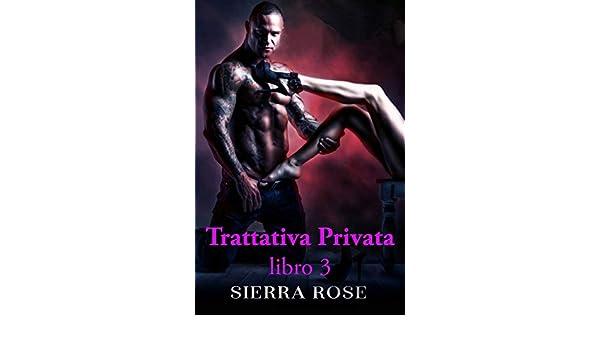 Trattativa privata (Italian Edition)