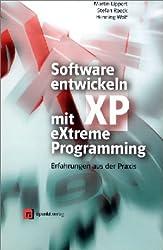 Software entwickeln mit eXtreme Programming. Erfahrungen aus der Praxis