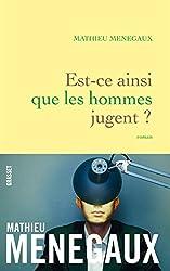 Est-ce ainsi que les hommes jugent ?: roman