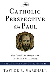 Catholic Perspective on Paul (English Edition)
