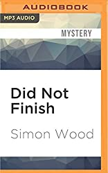 Did Not Finish (Aidy Westlake Mystery) by Simon Wood (2016-05-17)