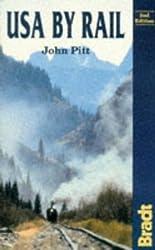 USA by Rail (Bradt Rail Guides) by John Pitt (1996-06-04)