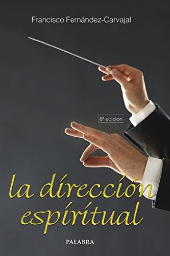 La dirección espiritual (dBolsillo MC) (Spanish Edition)