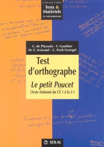 Test d'orthographe : Le petit Poucet (Texte étalonné du CE1 à la 3e)