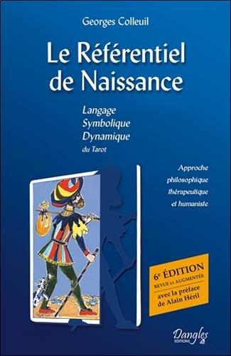 Le Référentiel de Naissance - Tarot, l'île au trésor par Georges Colleuil