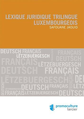 Lexique juridique trilingue luxembourgeois par Safouane Jaouid