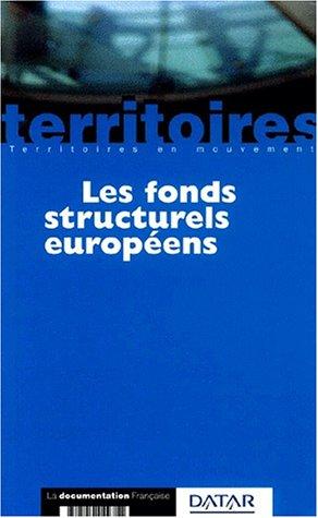Les fonds structurels européens par Collectif, Marc Challéat