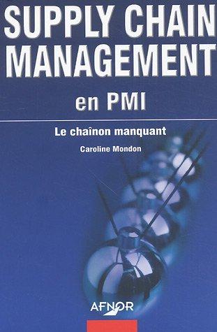 Supply Chain Management en PMI : Le chanon manquant