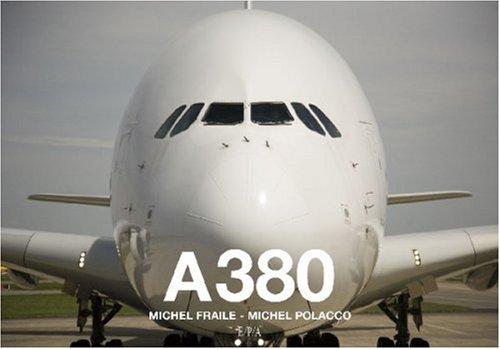 A380 par Michel Fraile, Michel Polacco