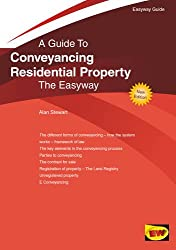 Conveyancing Residential Property : The Easyway (Easyway Guides)