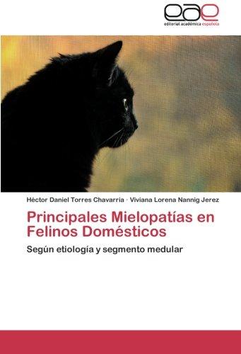Principales Mielopatías en Felinos Domésticos: Según etiología y segmento medular