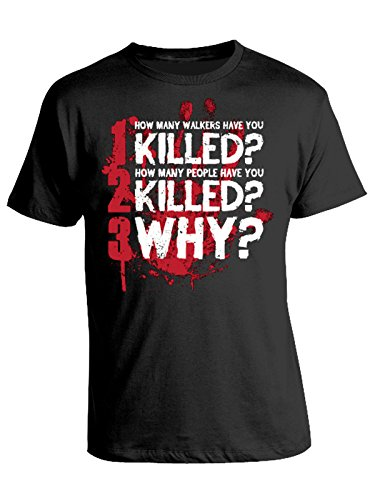 Tshirt how many walkers - how many people - killed - why - walking dead- - in cotone Nero