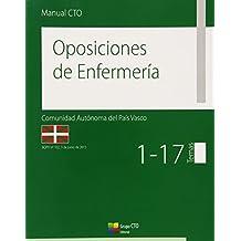 Manual de Oposiciones de Enfermería Comunidad Autónoma del País Vasco: Temas 1-17