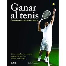 Ganar al tenis (Deportes (blume))