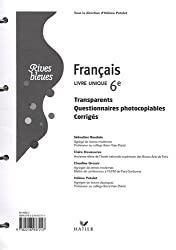Français 6e : Transparents questionnaires photocopiables corigés