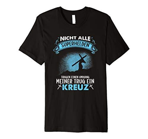Nicht Alle Superhelden Tragen Einen Umhang Jesus T-Shirt