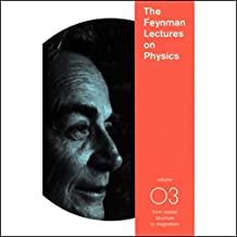 The Feynman Lectures on Physics: Volume 3, From Crystal Structure to Magnetism