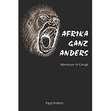 AFRIKA GANZ ANDERS: Abenteuer im Congo
